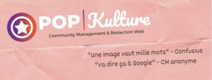 Bannière facebook Pop Kulture.fr